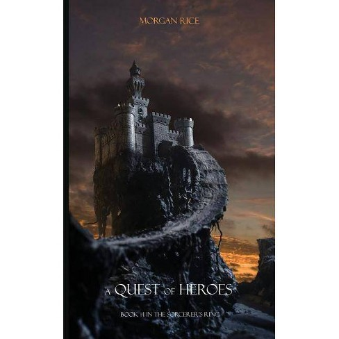 A Quest of Heroes - (Sorcerer's Ring) by  Morgan Rice (Paperback) - image 1 of 1