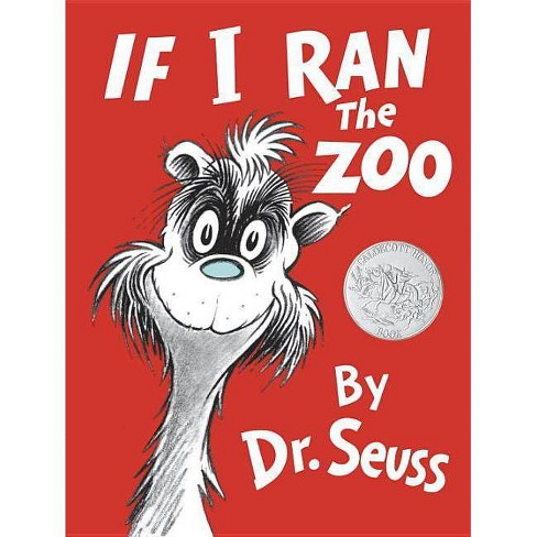 If I Ran the Zoo - (Classic Seuss) (Hardcover) - image 1 of 1