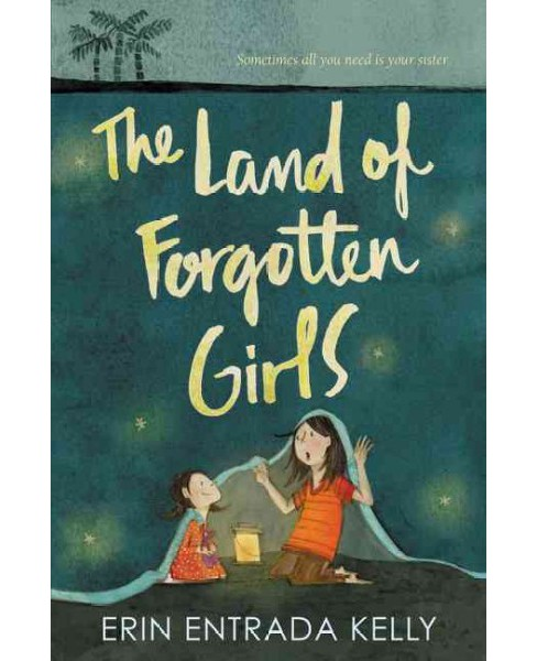 Land of Forgotten Girls (Reprint) (Paperback) (Erin Entrada Kelly) - image 1 of 1