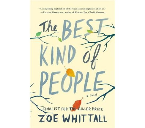 Best Kind of People -  by Zoe Whittall (Hardcover) - image 1 of 1
