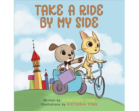 Take a Ride by My Side -  by Jonathan Ying (School And Library) - image 1 of 1