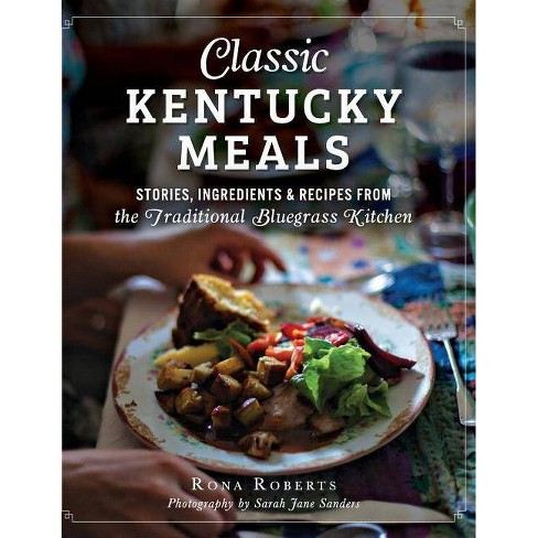 Classic Kentucky Meals - by  Rona Roberts (Hardcover) - image 1 of 1