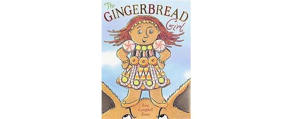 Gingerbread Girl (School And Library) (Lisa Campbell Ernst)