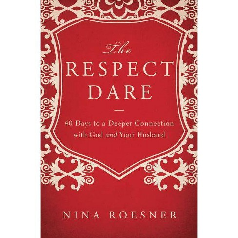 The Respect Dare - by  Nina Roesner (Paperback) - image 1 of 1