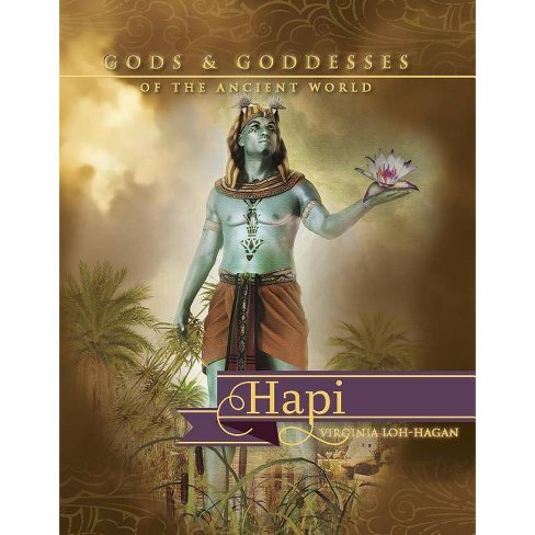 Hapi - (Gods and Goddesses of the Ancient World) by  Virginia Loh-Hagan (Paperback) - image 1 of 1