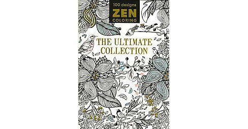 Zen Coloring Adult Coloring Book The Ultimate Collection Target