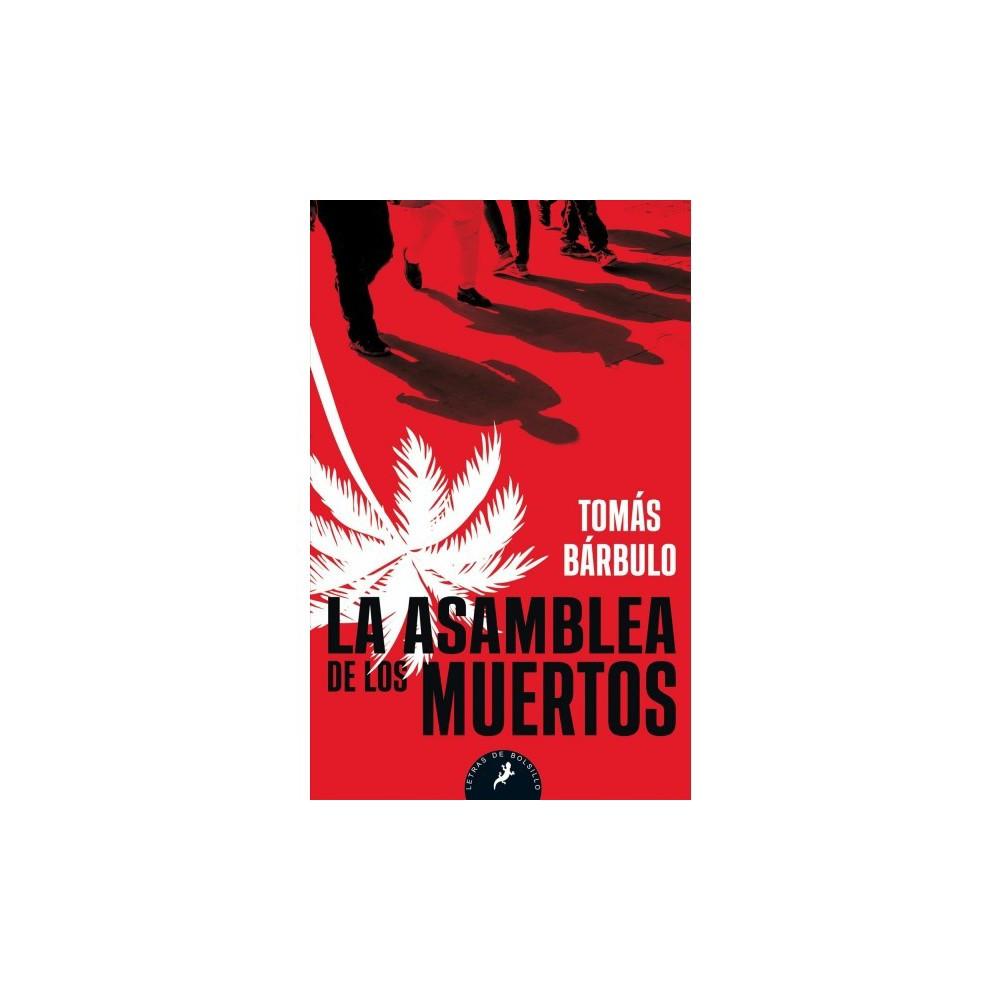 La asamblea de los muertos / Assembly of the Dead - by Tomas Barbulo (Paperback)