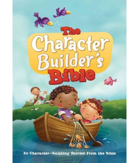 Character Builder's Bible : 60 Character-building Stories from the Bible -  (Hardcover) - image 1 of 1