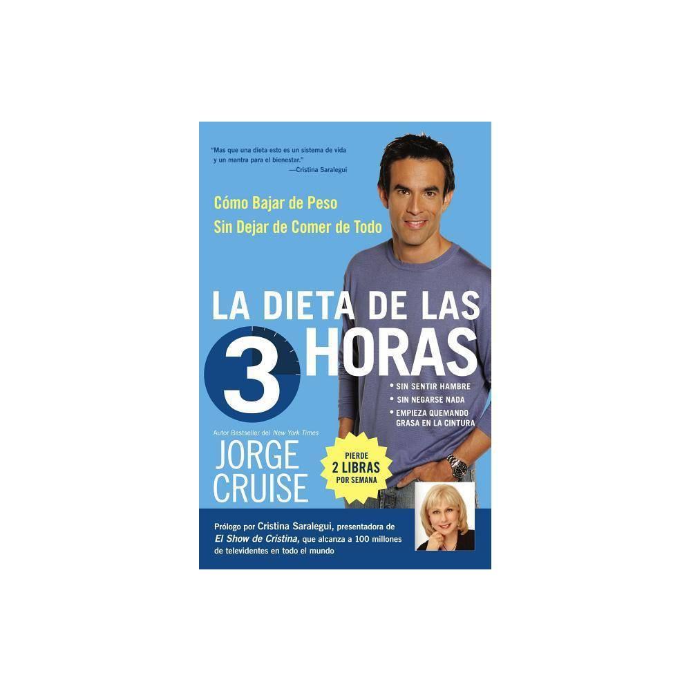 Dieta De 3 Horas By Jorge Cruise Paperback