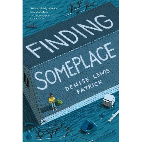 Finding Someplace - by  Denise Lewis Patrick (Paperback) - image 1 of 1