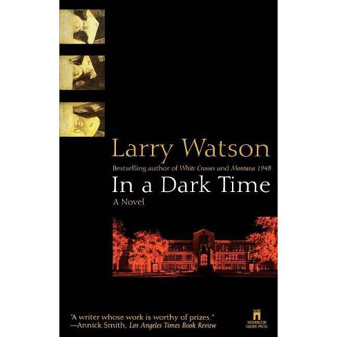 In a Dark Time - by  Larry Watson (Paperback) - image 1 of 1