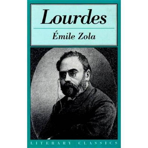 Lourdes - (Literary Classics) by  Emile Zola (Paperback) - image 1 of 1