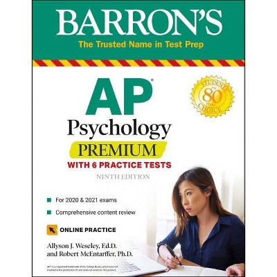 AP Psychology Premium - (Barron's Test Prep) 9th Edition by  Allyson J Weseley & Robert McEntarffer (Paperback)