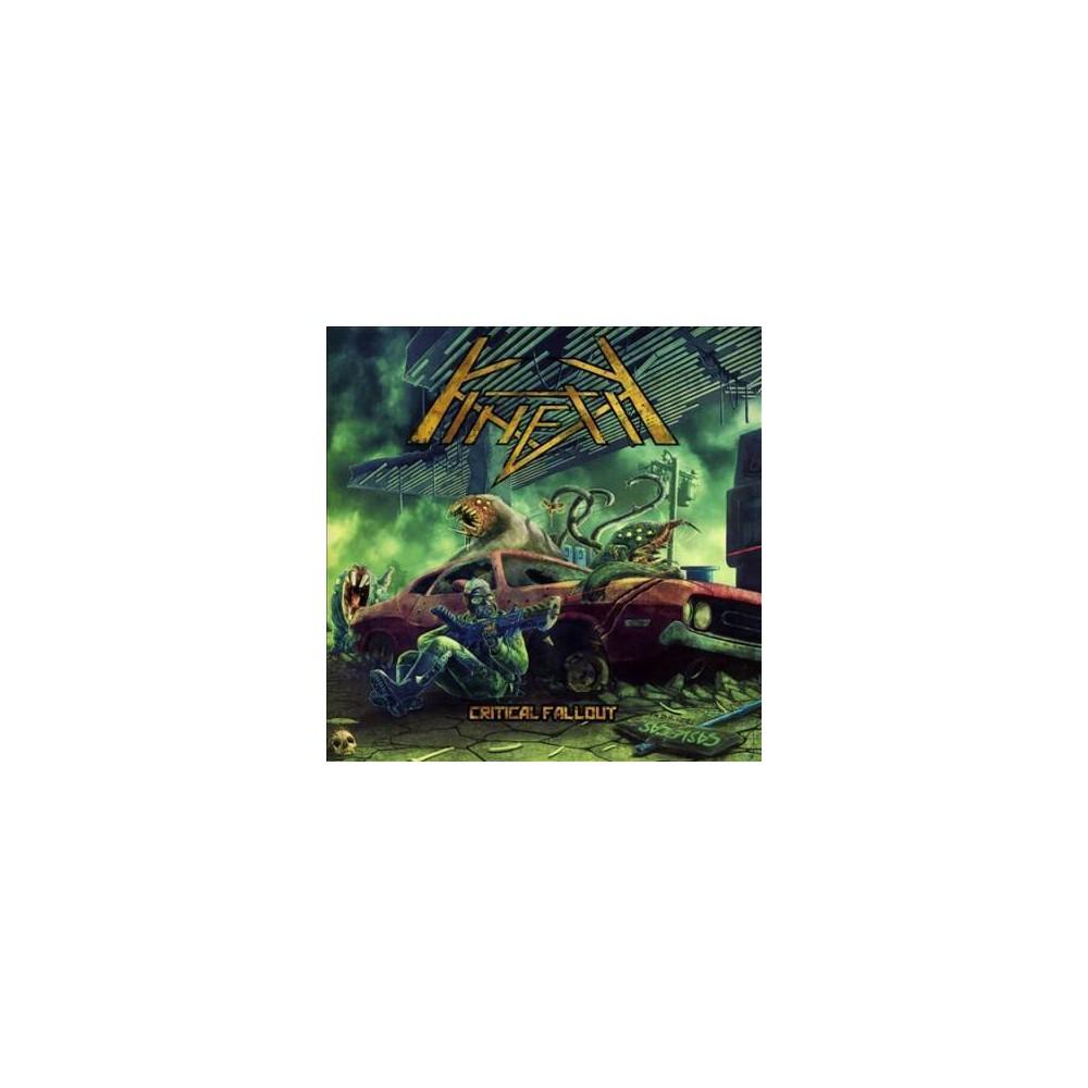 Kinetik - Critical Fallout (CD)