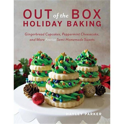 Out of the Box Holiday Baking - by  Hayley Parker (Paperback) - image 1 of 1