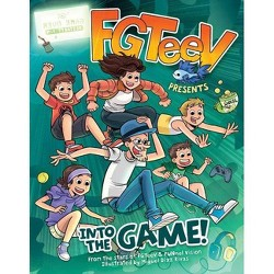 Fgteev Presents: Into the Game! - (Hardcover)