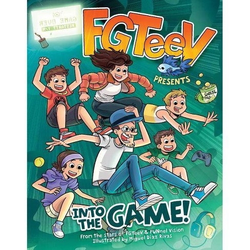Fgteev Presents: Into the Game! - (Hardcover) - image 1 of 1