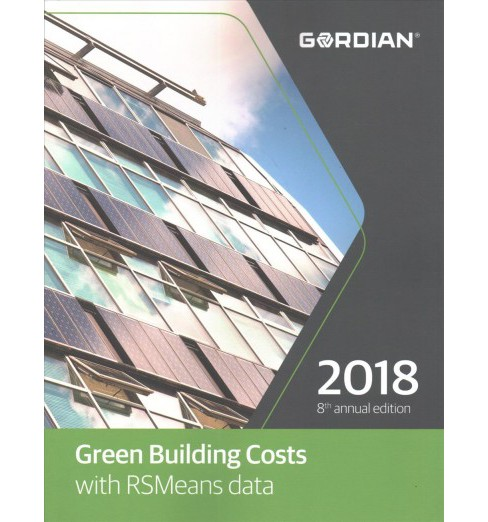 Green Building Costs with RSMeans Data 2018 -  (Paperback) - image 1 of 1