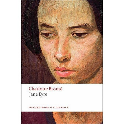 Jane Eyre - (Oxford World's Classics (Paperback)) by  Charlotte Bronte (Paperback) - image 1 of 1