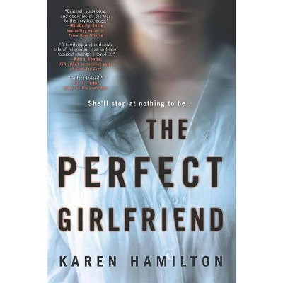 Perfect Girlfriend -  Original by Karen Hamilton (Paperback)