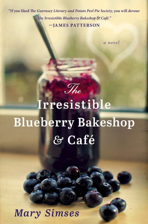 The Irresistible Blueberry Bakeshop & Cafe (Reprint) (Paperback) by Mary Simses - image 1 of 1