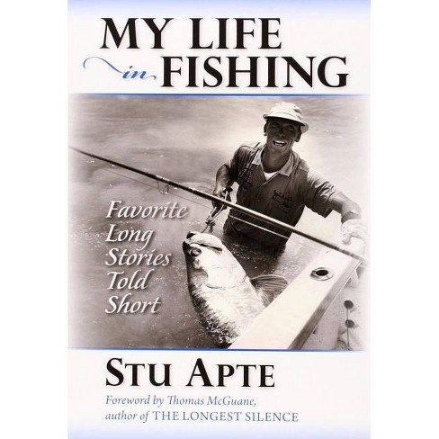 My Life in Fishing - by  Stu Apte (Paperback) - image 1 of 1