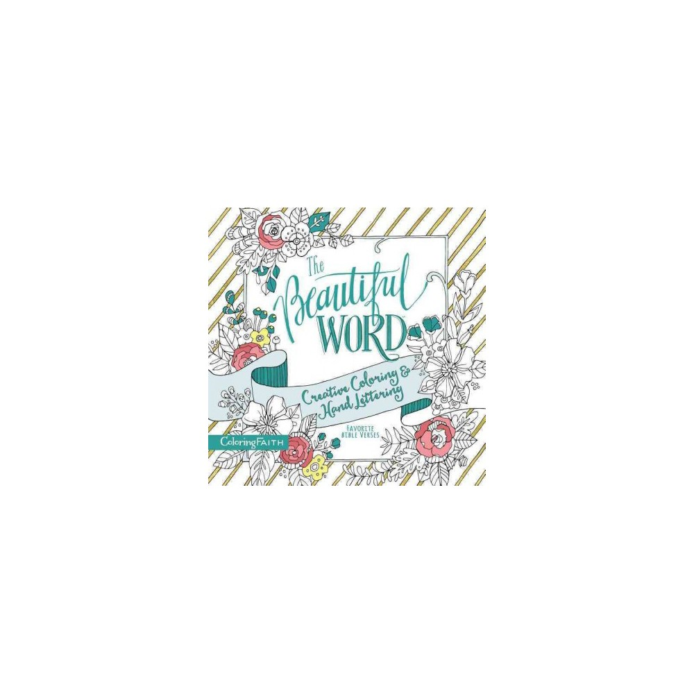 Beautiful Word Adult Coloring Book : Creative Coloring and Hand Lettering (Paperback)