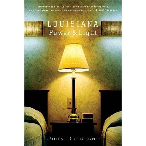 Louisiana Power & Light - by  John DuFresne (Paperback) - image 1 of 1
