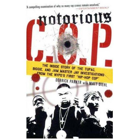 Notorious C.O.P. - by  Derrick Parker (Paperback) - image 1 of 1