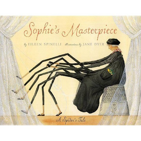 Sophie's Masterpiece - by  Eileen Spinelli (Hardcover) - image 1 of 1
