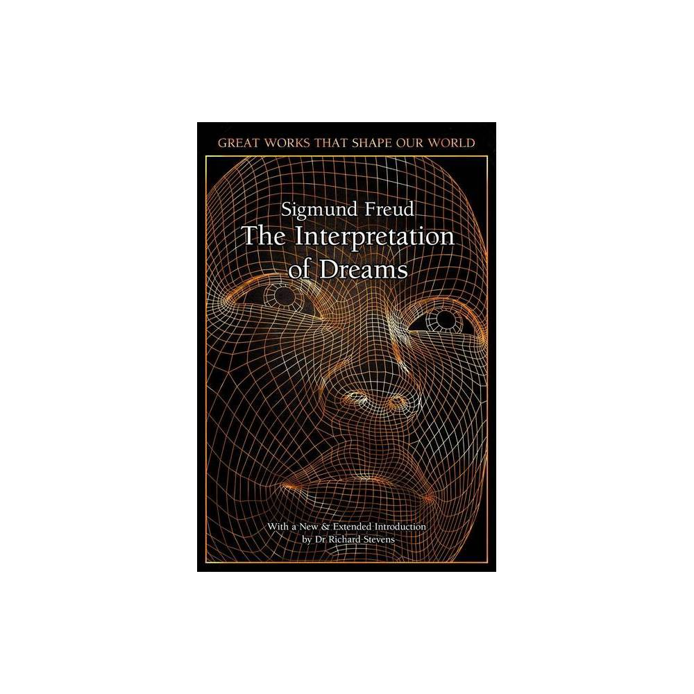 The Interpretation Of Dreams Great Works That Shape Our World By Sigmund Freud Hardcover