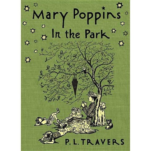 Mary Poppins in the Park - by  P L Travers (Hardcover) - image 1 of 1