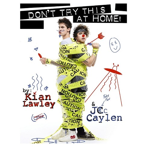 Kian and Jc: Don't Try This at Home! (Signed) by Kian Lawley, Jc Caylen (Paperback) - image 1 of 1