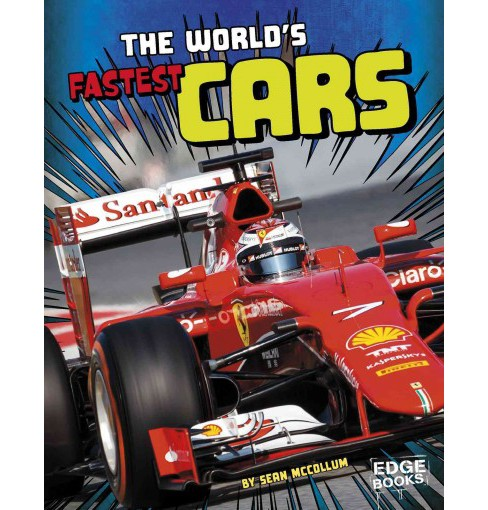 World's Fastest Cars (Paperback) (Sean McCollum) - image 1 of 1