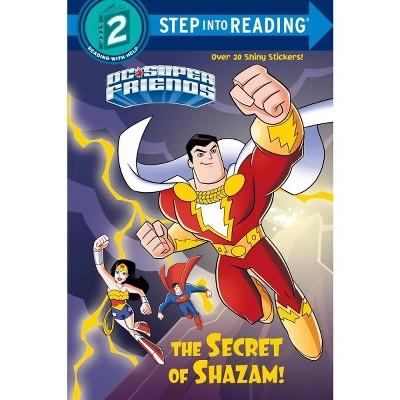 The Secret of Shazam! (DC Super Friends) - (Step Into Reading) by  Christy Webster (Paperback)