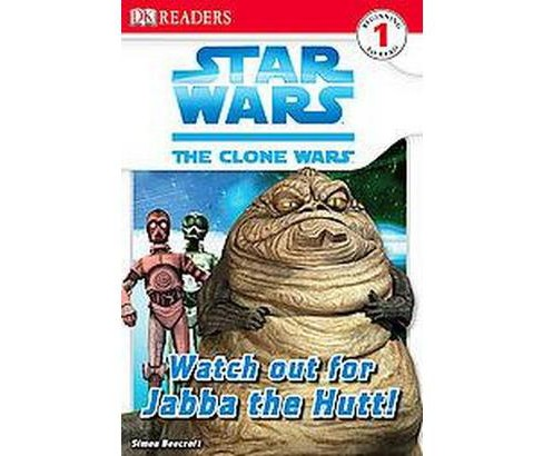 Watch Out for Jabba the Hutt! (Paperback) by Simon Beecroft - image 1 of 1