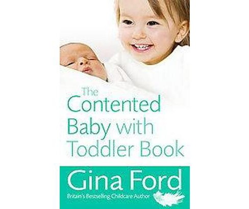 Contented Baby With Toddler Book (Paperback) (Gina Ford) - image 1 of 1