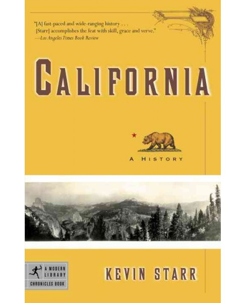 California : A History -  Reprint (Modern Library Chronicles) by Kevin Starr (Paperback) - image 1 of 1