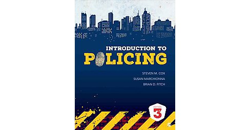 Introduction to Policing (Paperback) (Steven M. Cox & Susan Marchionna & Brian D. Fitch) - image 1 of 1