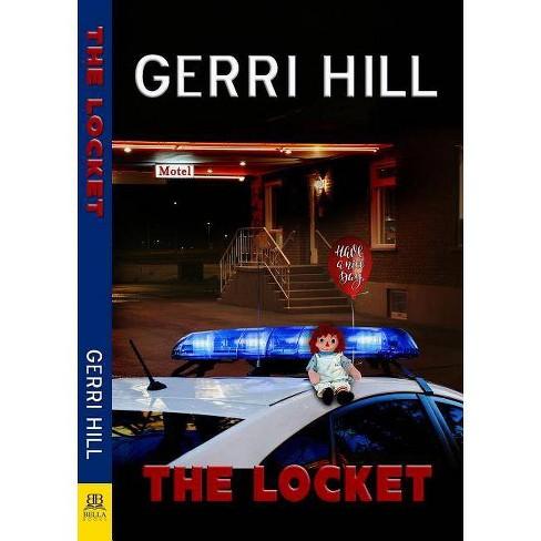 Locket - by  Gerri Hill (Paperback) - image 1 of 1