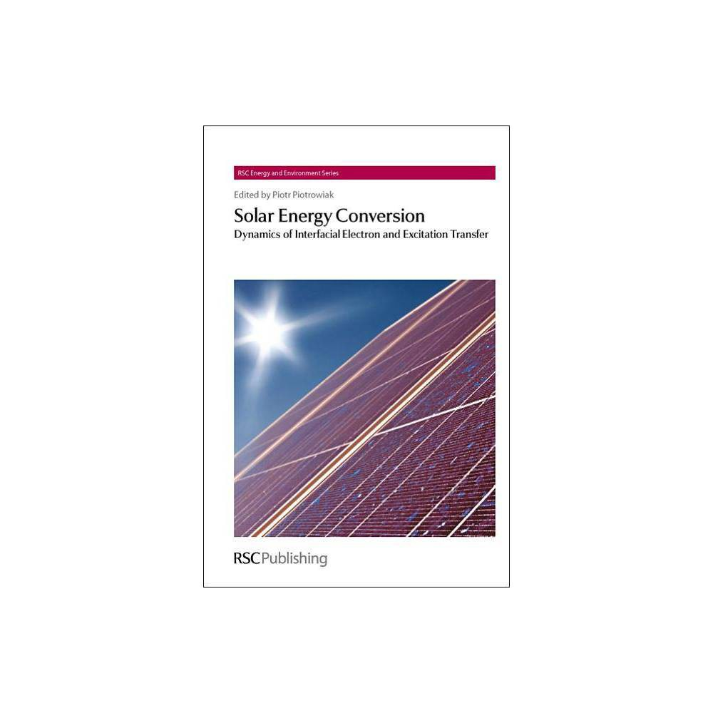 Solar Energy Conversion - (Rsc Energy and Environment) (Hardcover)