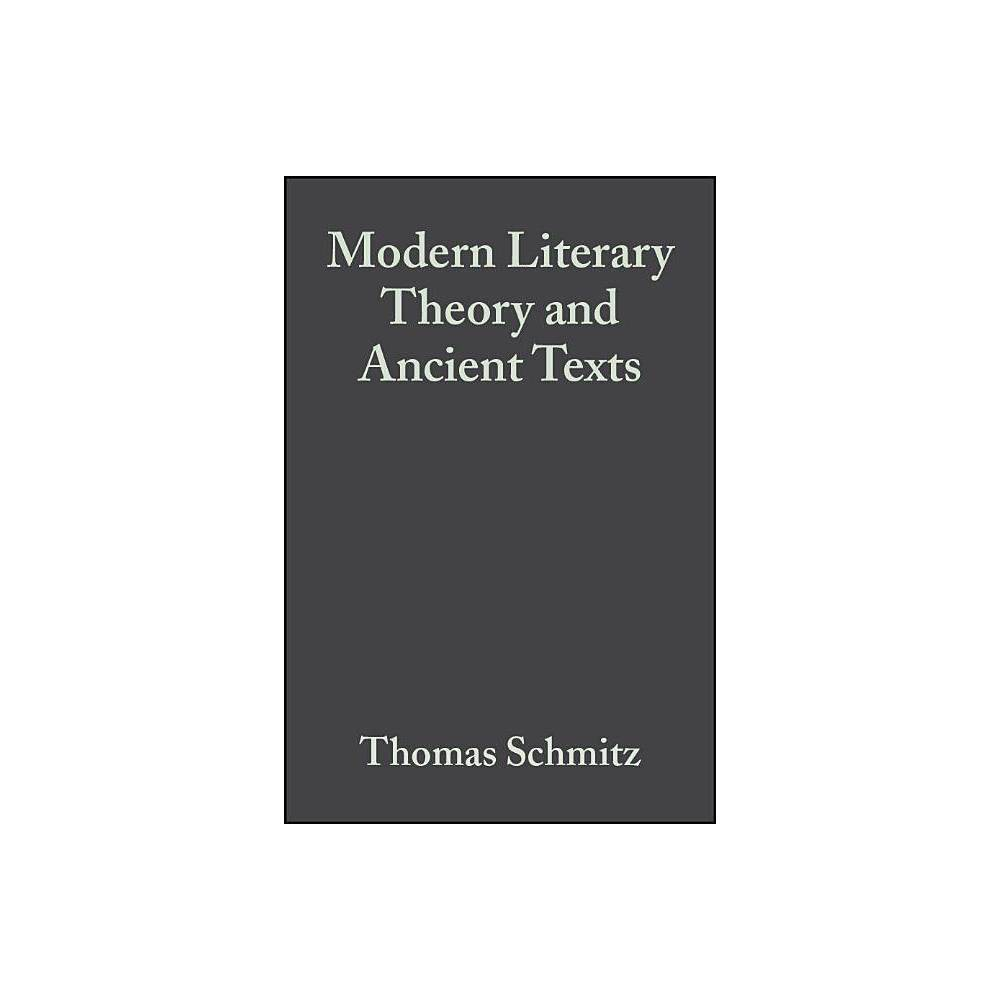 Modern Literary Theory And Anc By Thomas Schmitz Paperback