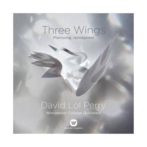 David Lol Perry - Perry: Three Wings: Plainsong, Reimagined (CD) - image 1 of 1