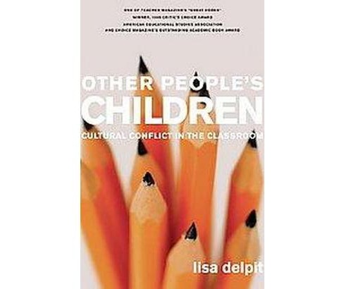 Other People's Children : Cultural Conflict in the Classroom (Paperback) (Lisa Delpit) - image 1 of 1