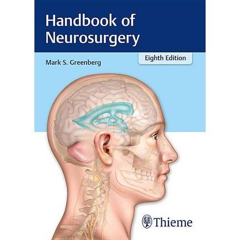 Handbook of Neurosurgery - 8 Edition by  Mark S Greenberg (Paperback) - image 1 of 1