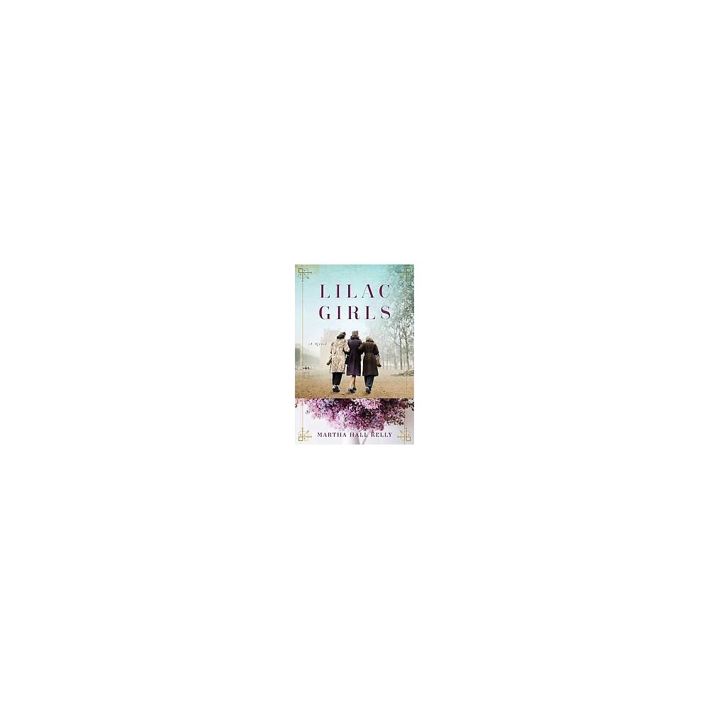 Lilac Girls (Hardcover) (Martha Hall Kelly)