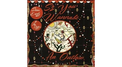 Steve & Dukes Earle - So You Wannabe An Outlaw (CD) - image 1 of 1