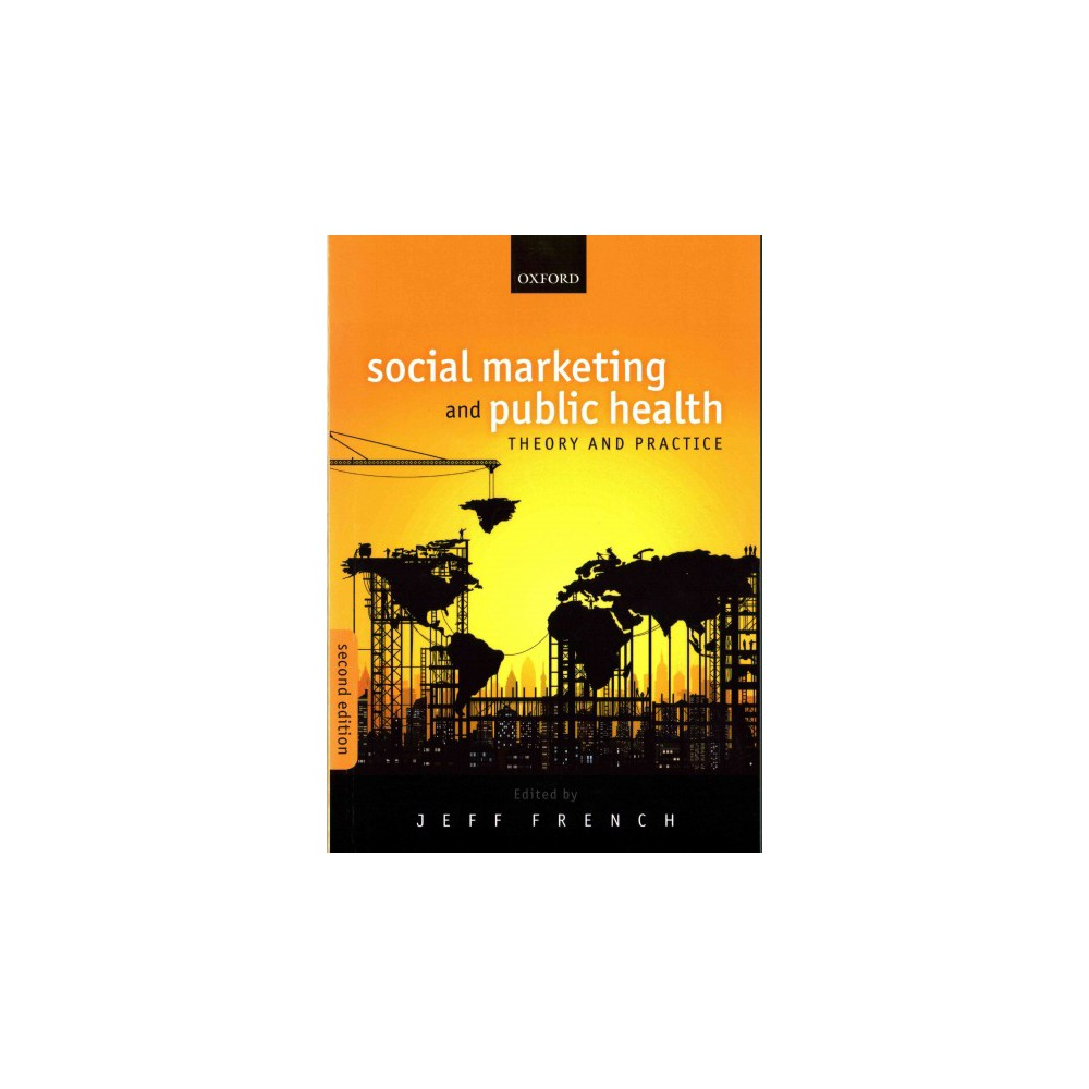 Social Marketing and Public Health : Theory and Practice (Paperback)
