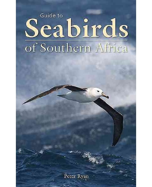 Guide to Seabirds of Southern Africa (Paperback) (Peter Ryan) - image 1 of 1