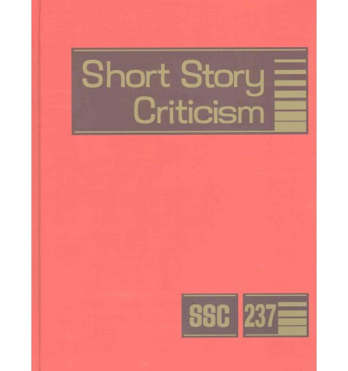 Short Story Criticism : Criticism of the Works of Short Fiction Writers (Hardcover) - image 1 of 1